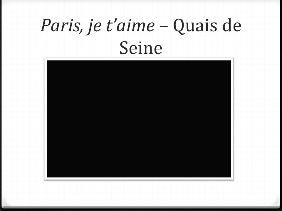 Paris, je taime – Quais de Seine