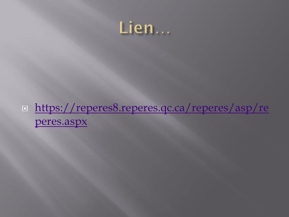 https://reperes8.reperes.qc.ca/reperes/asp/re peres.aspx https://reperes8.reperes.qc.ca/reperes/asp/re peres.aspx