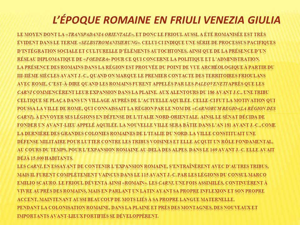 LÉPOQUE ROMAINE EN FRIULI VENEZIA GIULIA