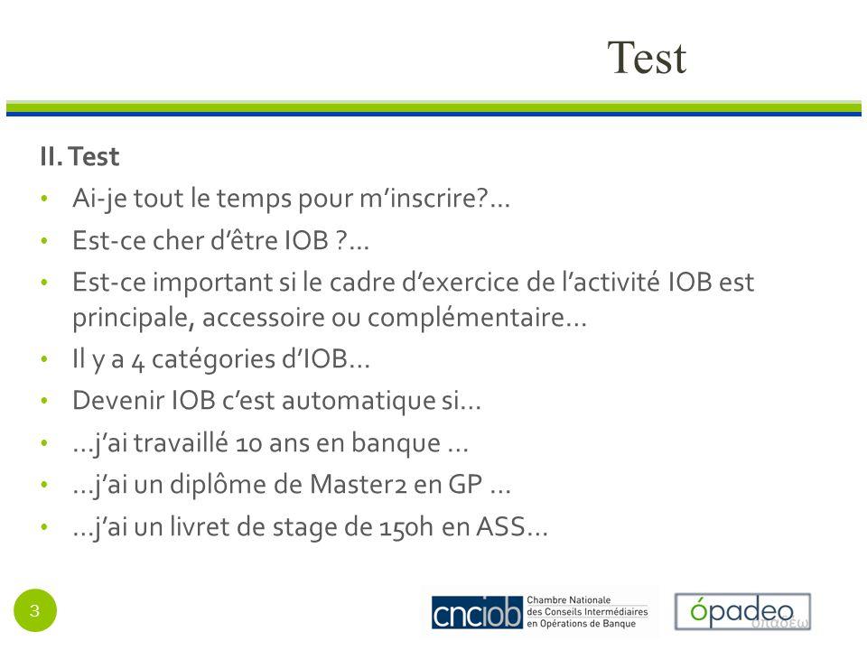 Test II. Test Ai-je tout le temps pour minscrire ...