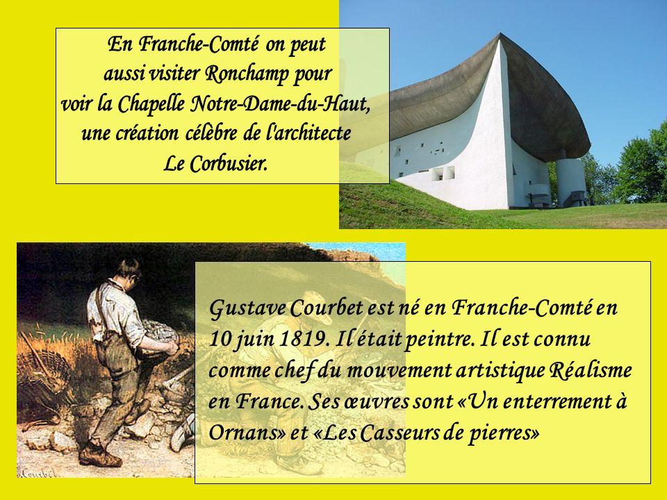 Gustave Courbet est né en Franche-Comté en 10 juin 1819.