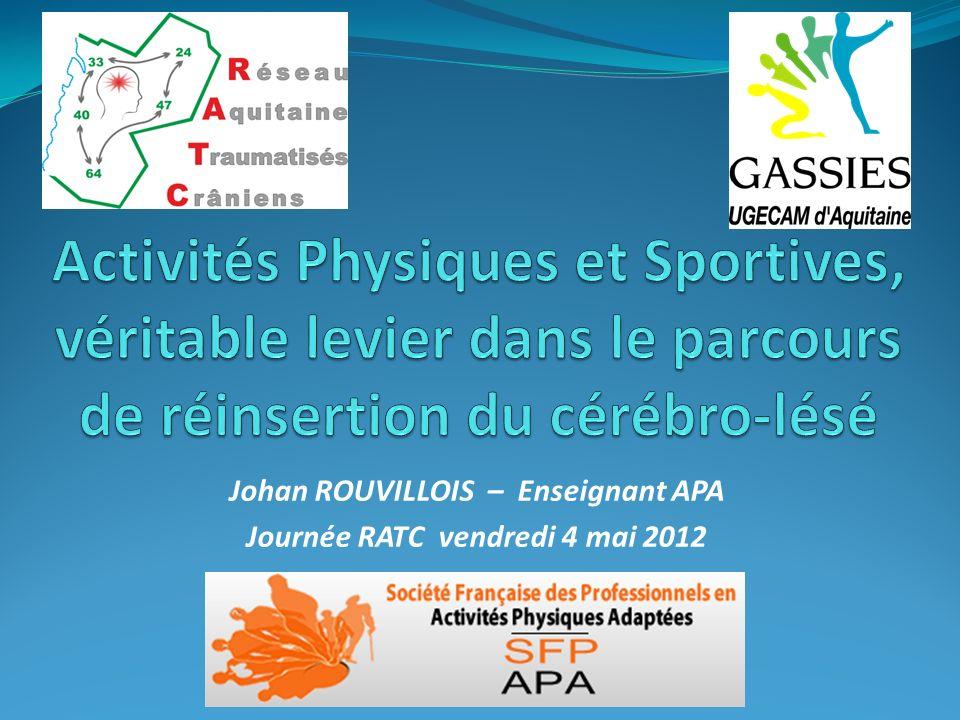 Johan ROUVILLOIS – Enseignant APA Journée RATC vendredi 4 mai 2012
