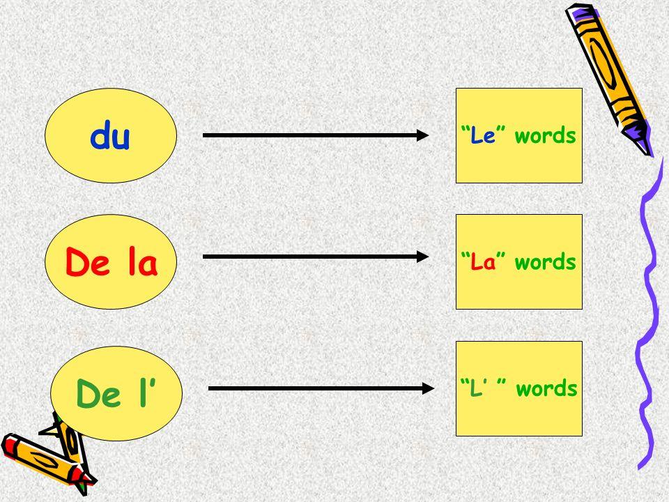 du Le words De la La words L words De l
