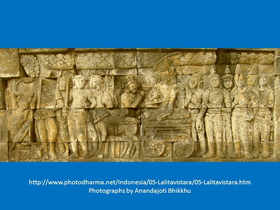 http://www.photodharma.net/Indonesia/05-Lalitavistara/05-Lalitavistara.htm Photographs by Anandajoti Bhikkhu