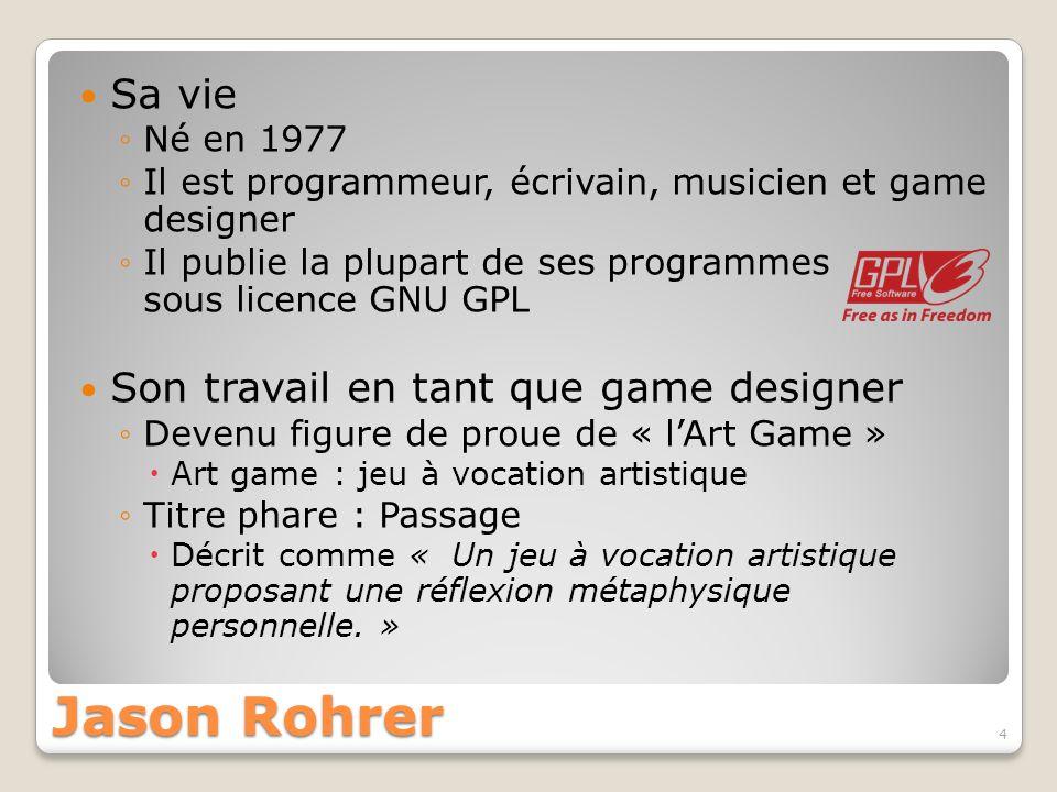 Sa vie Né en 1977 Il est programmeur, écrivain, musicien et game designer Il publie la plupart de ses programmes sous licence GNU GPL Son travail en t