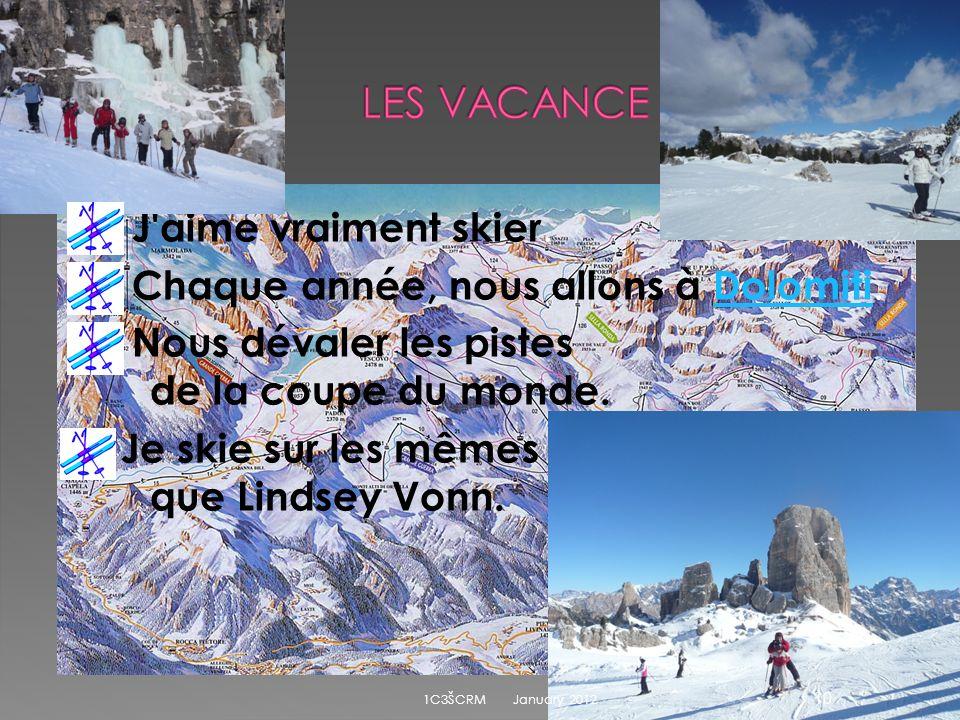 J aime vraiment skier.