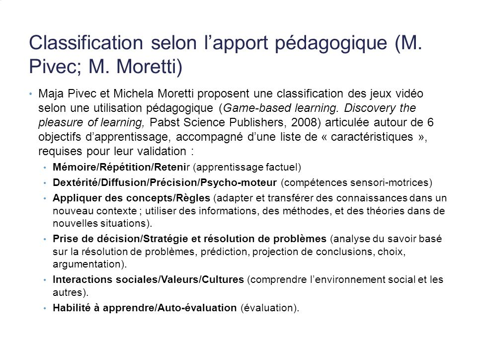 Classification selon lapport pédagogique (M.Pivec; M.