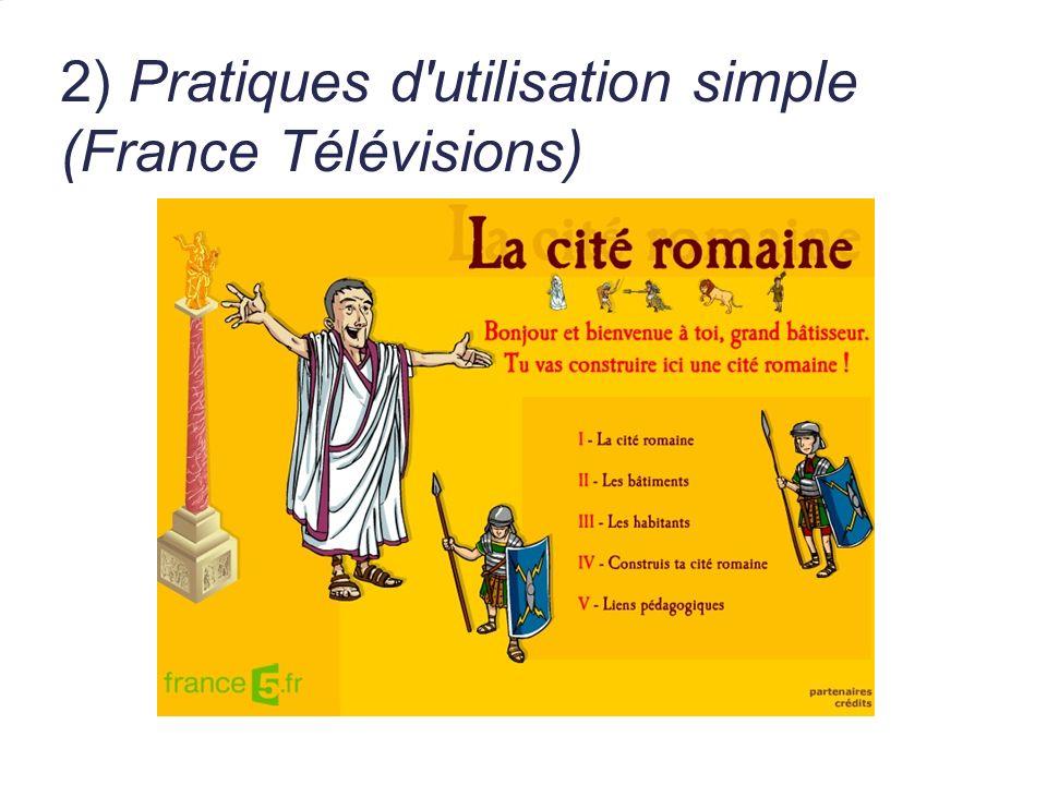 2) Pratiques d'utilisation simple (France Télévisions)