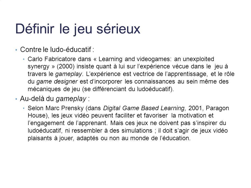 Définir le jeu sérieux Contre le ludo-éducatif : Carlo Fabricatore dans « Learning and videogames: an unexploited synergy » (2000) insiste quant à lui