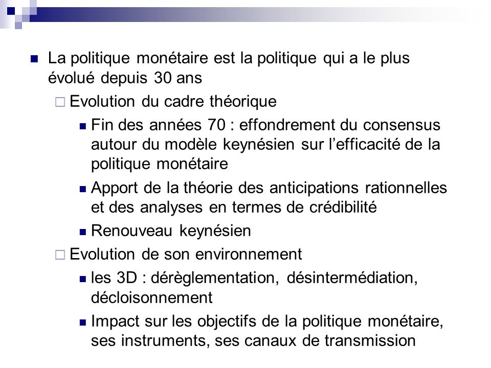 Section 2.La transformation des politiques monétaires A.