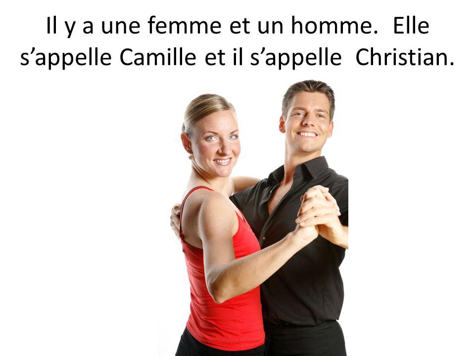 Il y a une femme et un homme. Elle sappelle Camille et il sappelle Christian.