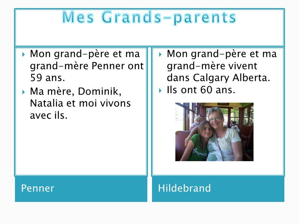 PennerHildebrand Mon grand-père et ma grand-mère Penner ont 59 ans. Ma mère, Dominik, Natalia et moi vivons avec ils. Mon grand-père et ma grand-mère