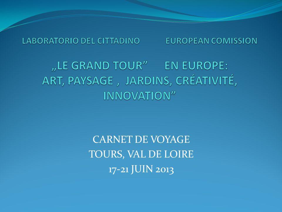 CARNET DE VOYAGE TOURS, VAL DE LOIRE 17-21 JUIN 2013