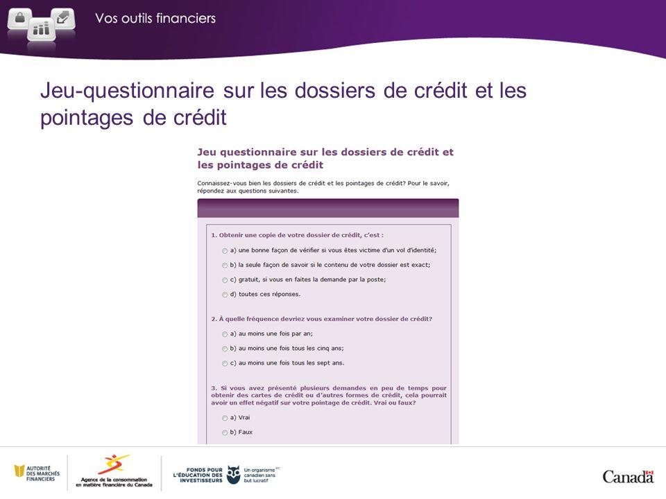Jeu questionnaire sur les dossiers de crédit et les pointages de crédit