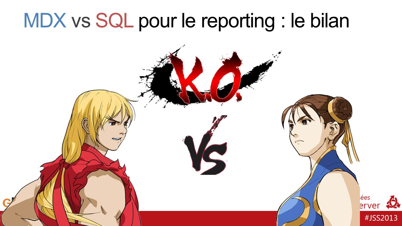 #JSS2013 MDX vs SQL pour le reporting : le bilan