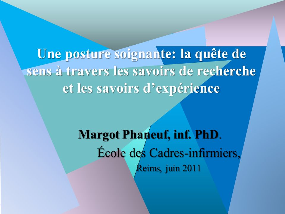 2 Conférence présentée à Reims, France. Le 22 juin 2011.
