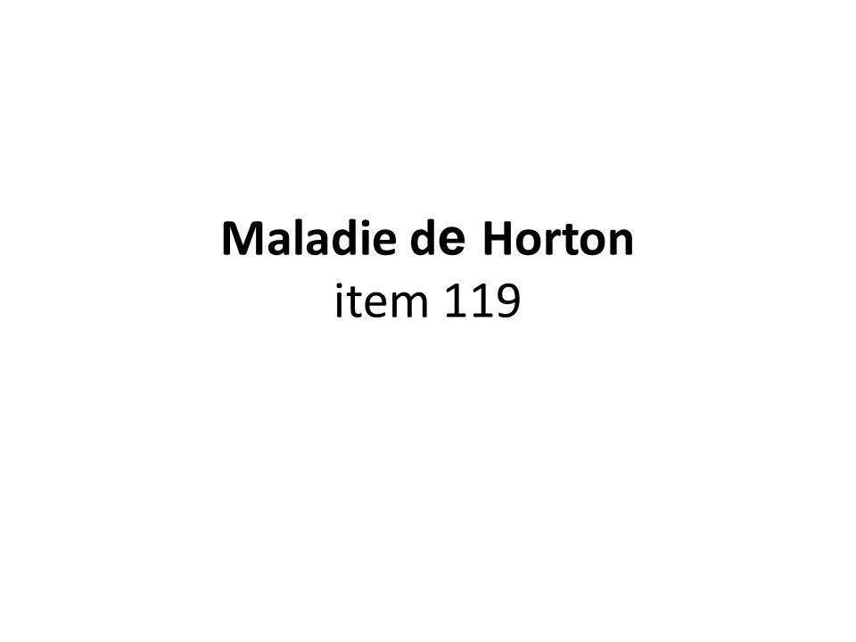Maladie d e Horton item 119