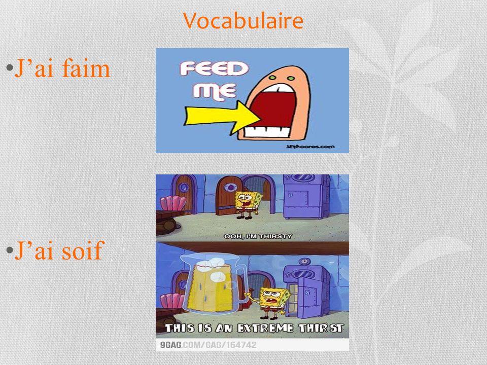 Vocabulaire Jai faim Jai soif