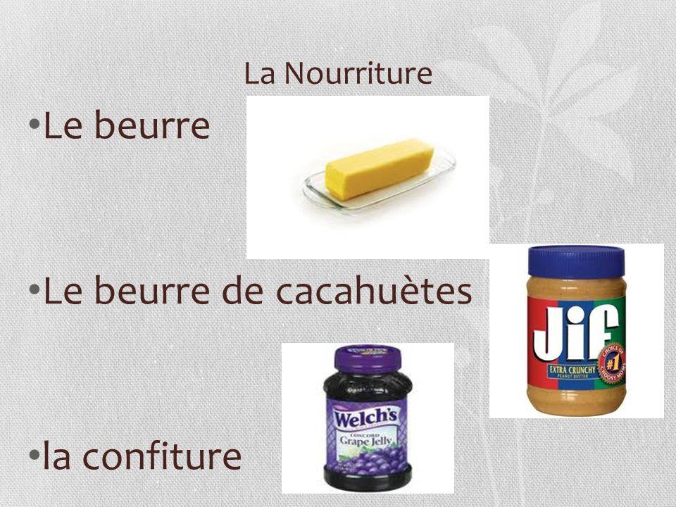 La Nourriture Le beurre Le beurre de cacahuètes la confiture