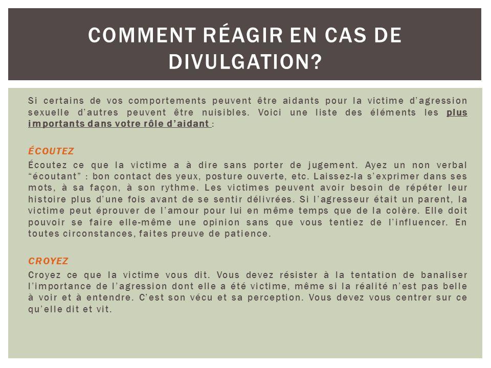 Les attitudes et réactions à mettre de lavant COMMENT RÉAGIR EN CAS DE DIVULGATION?