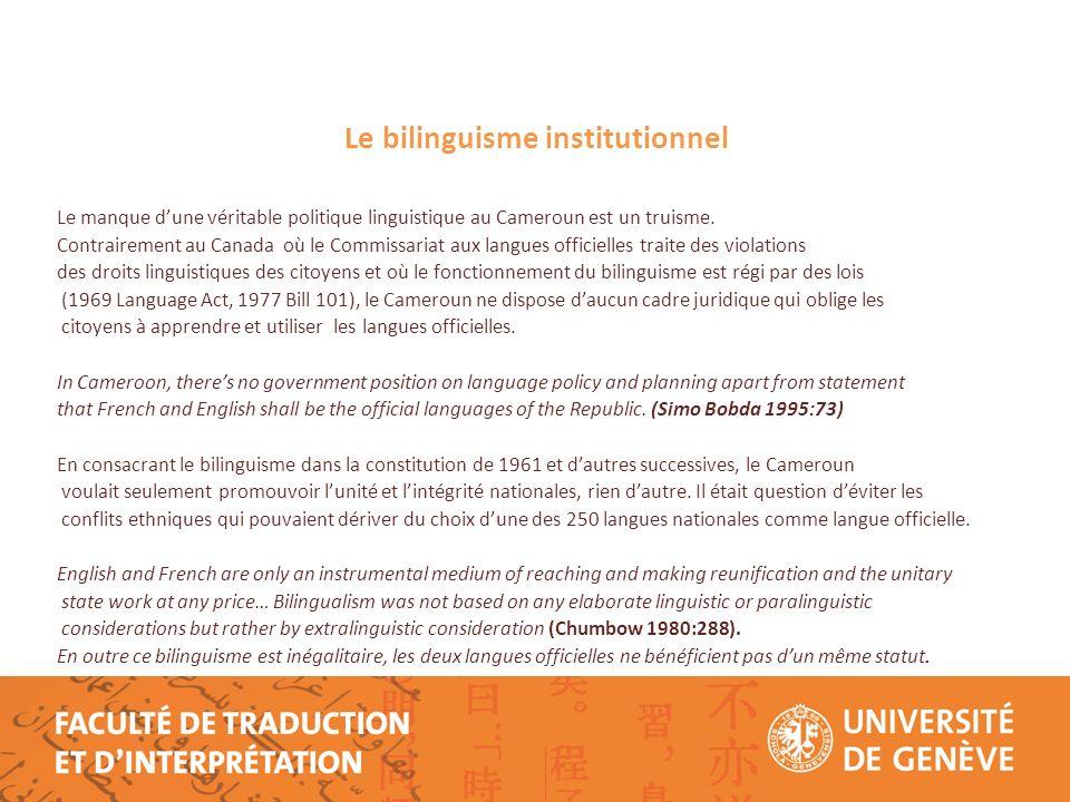 Le Français, lingua franca Toutes les décisions et résolutions gouvernementales prises depuis la réunification en 1961 visent à réduire linfluence de langlais et consacrent le français comme la véritable langue officielle au Cameroun.