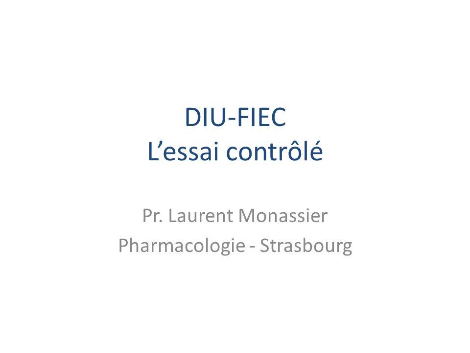 DIU-FIEC Lessai contrôlé Pr. Laurent Monassier Pharmacologie - Strasbourg