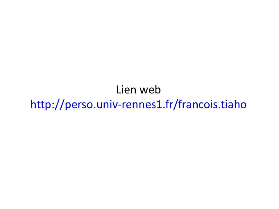 Lien web http://perso.univ-rennes1.fr/francois.tiaho