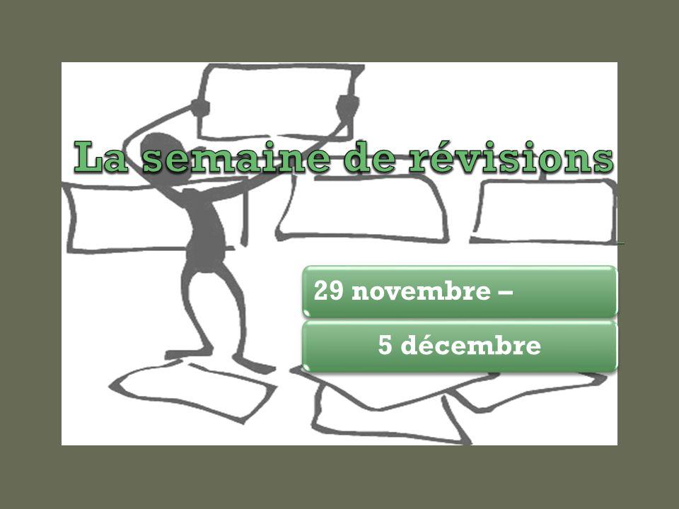 29 novembre –5 décembre
