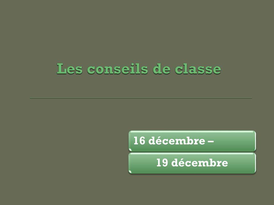 16 décembre –19 décembre