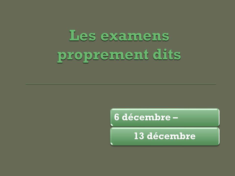 6 décembre –13 décembre