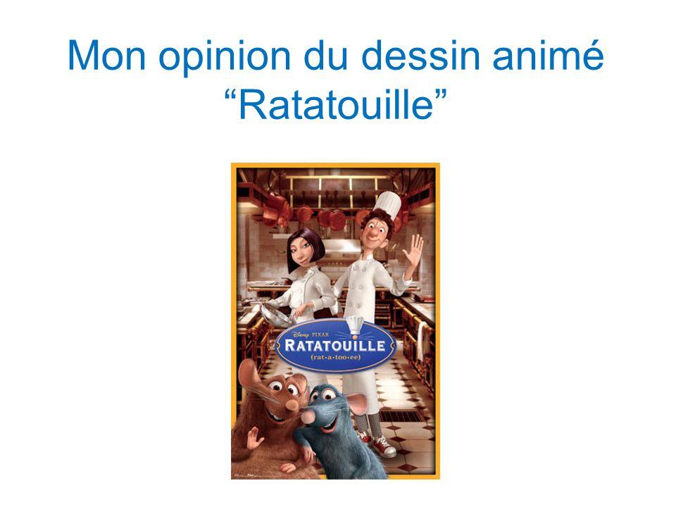 Mon opinion du dessin animé Ratatouille