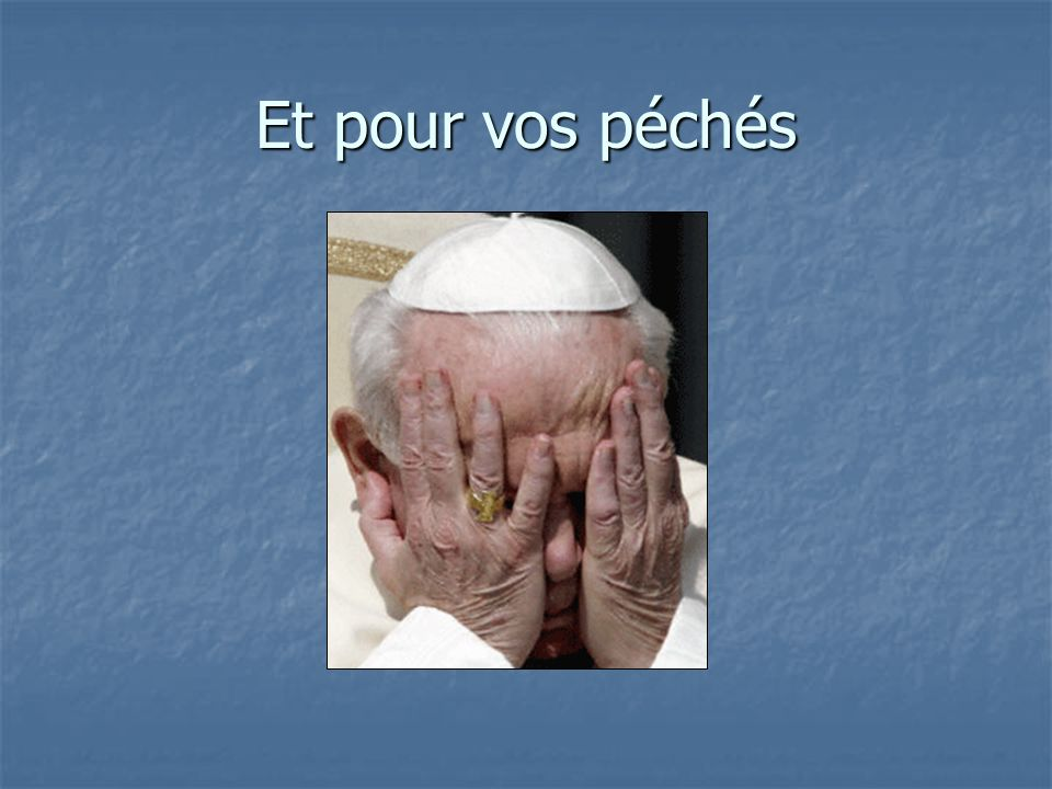 Jai prié pour vous