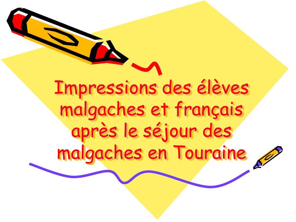 Impressions des élèves malgaches et français après le séjour des malgaches en Touraine