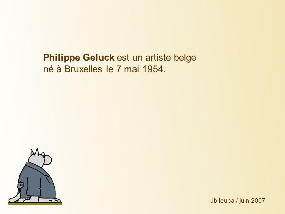 Philippe Geluck est un artiste belge né à Bruxelles le 7 mai 1954. Jb leuba / juin 2007