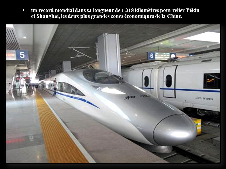 LGV Pékin – Shanghai ouverte depuis le 1er juillet 2011, avec un an d'avance sur le calendrier prévu