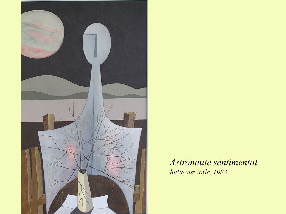 Astronaute sentimental huile sur toile, 1983
