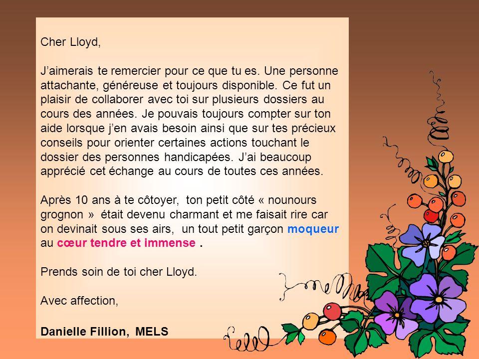 Cher Lloyd, Jaimerais te remercier pour ce que tu es. Une personne attachante, généreuse et toujours disponible. Ce fut un plaisir de collaborer avec