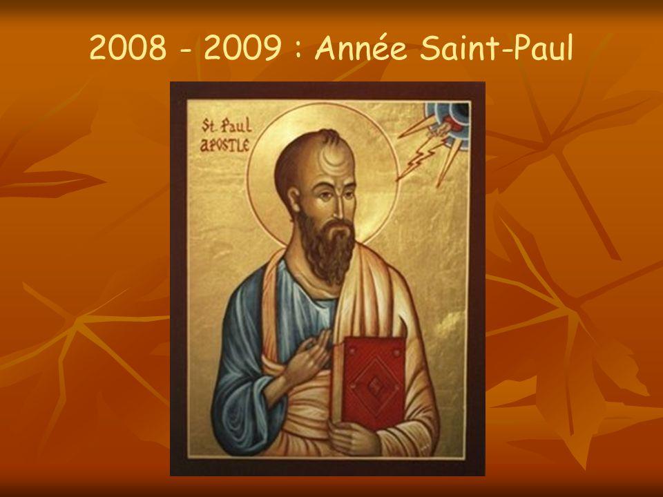 2008 - 2009 : Année Saint-Paul