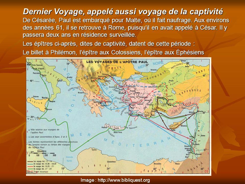 Dernier Voyage, appelé aussi voyage de la captivité De Césarée, Paul est embarqué pour Malte, où il fait naufrage. Aux environs des années 61, il se r