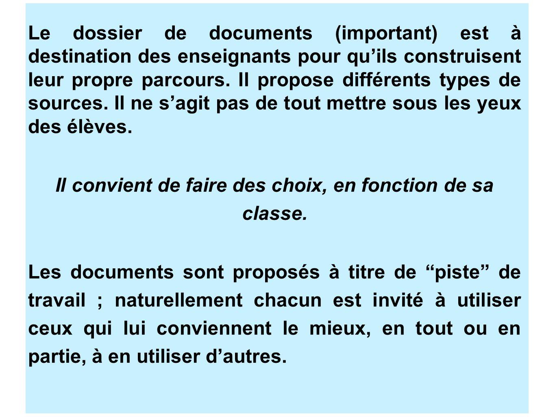 Le dossier de documents (important) est à destination des enseignants pour quils construisent leur propre parcours. Il propose différents types de sou