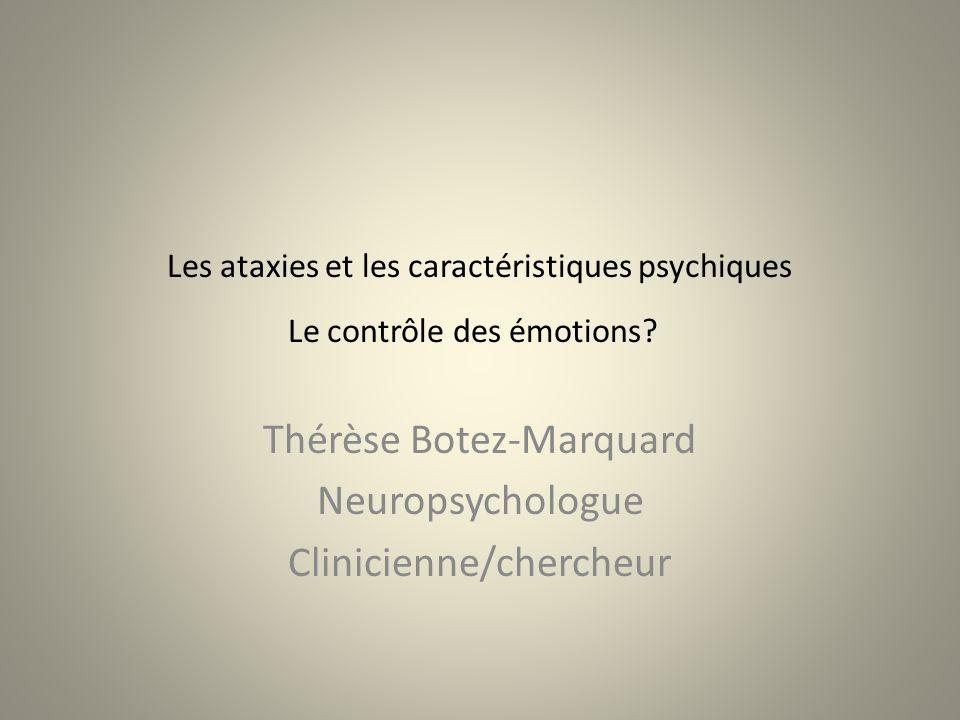 Les ataxies et les caractéristiques psychiques Le contrôle des émotions.