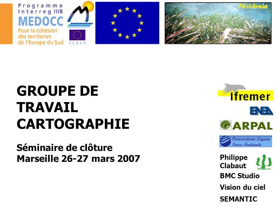 GROUPE DE TRAVAIL CARTOGRAPHIE Séminaire de clôture Marseille 26-27 mars 2007 Philippe Clabaut BMC Studio Vision du ciel SEMANTIC