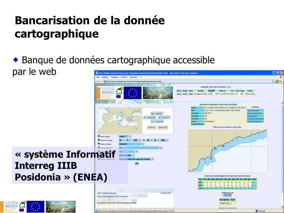 Banque de données cartographique accessible par le web Bancarisation de la donnée cartographique « système Informatif Interreg IIIB Posidonia » (ENEA)
