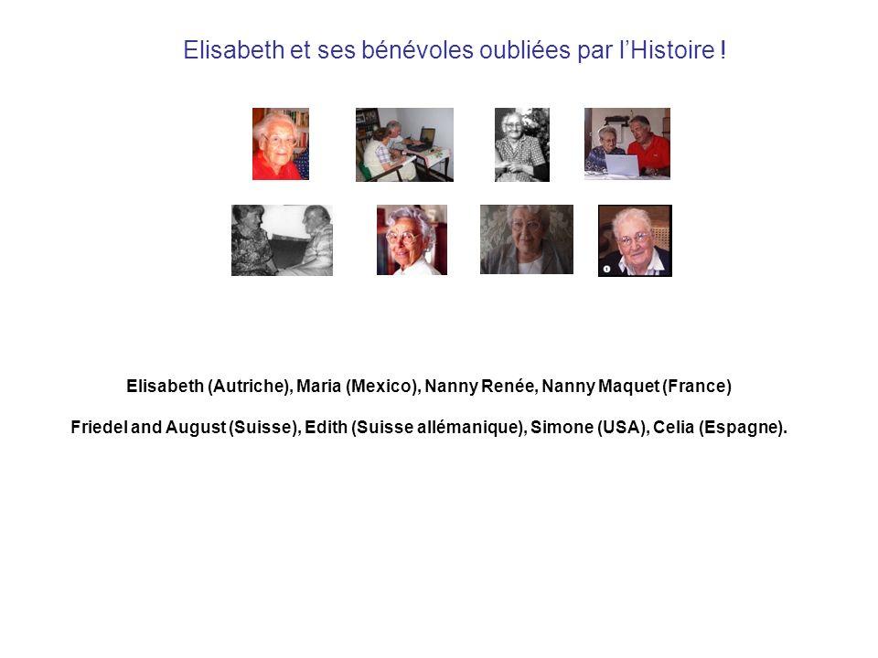 Elisabeth et ses bénévoles oubliées par lHistoire .