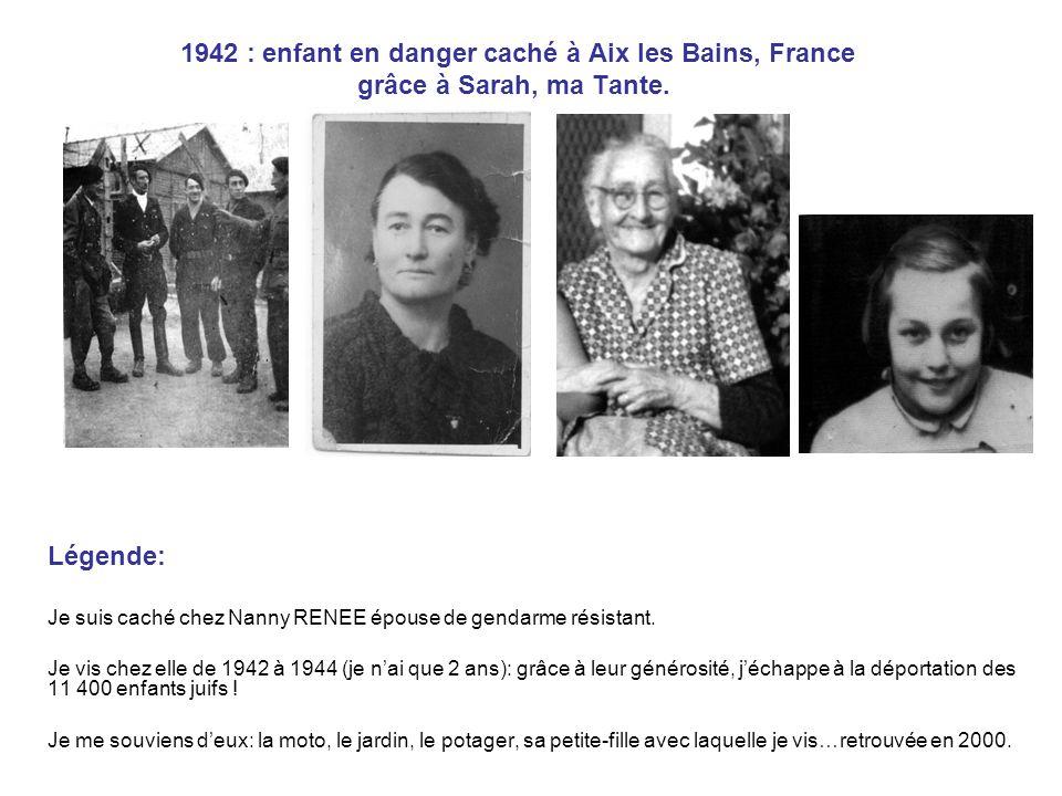 1942 : enfant en danger caché à Aix les Bains, France grâce à Sarah, ma Tante.