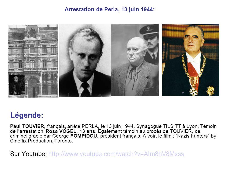 Arrestation de Perla, 13 juin 1944: Légende: Paul TOUVIER, français, arrête PERLA, le 13 juin 1944, Synagogue TILSITT à Lyon.