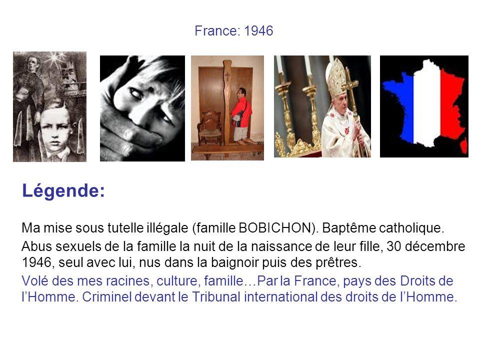 France: 1946 Légende: Ma mise sous tutelle illégale (famille BOBICHON).