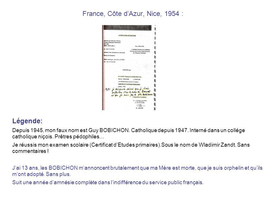 France, Côte dAzur, Nice, 1954 : Légende: Depuis 1945, mon faux nom est Guy BOBICHON.