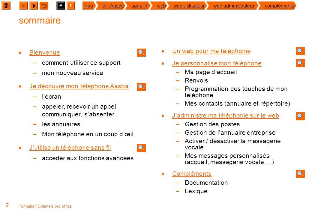 découvrir Optimale pro office solution intégrée web – téléphonie fixe - standard téléphonique guide de prise en main France Télécom Orange juin 2011