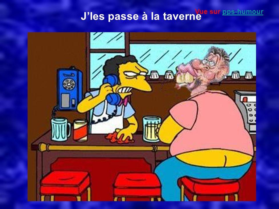 Jles passe à la taverne Vue sur pps-humourpps-humour